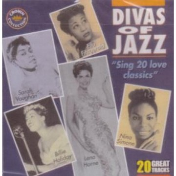DIVAS OF JAZZ - SING 20 LOVE CLASSICS