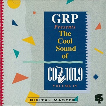 GRP Presents The Cool Sound Of CD101.9 Volume IV